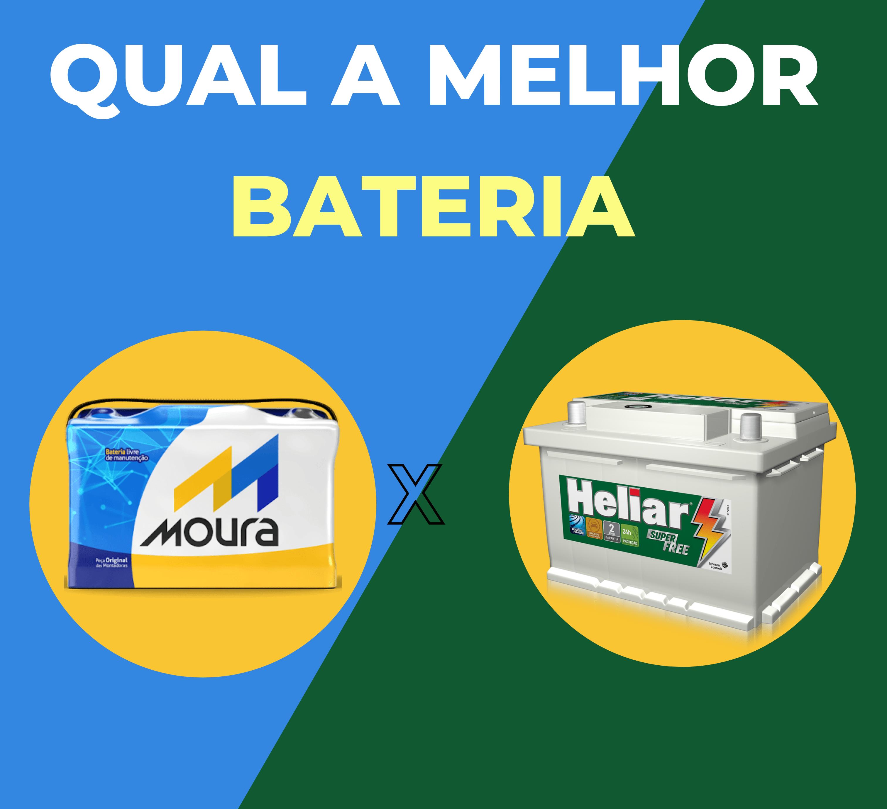 Qual é a melhor Bateria? Moura ou Heliar?